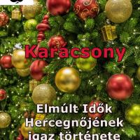 Karácsony (Elmúlt Idők Hercegnőjének igaz története)