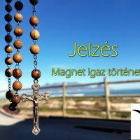 Jelzés (Magnet igaz története)