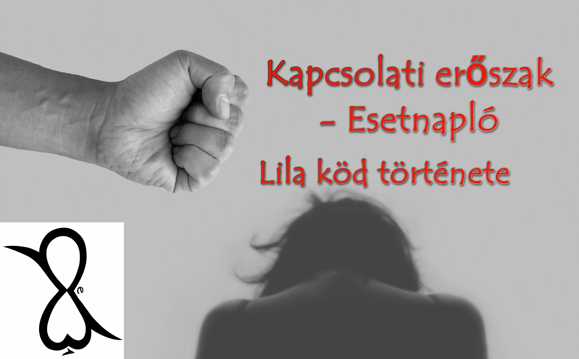 Kapcsolati erőszak – Esetnapló (Lila köd története)