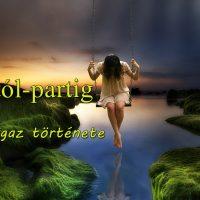 Parttól-partig (Tiana igaz története)