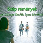Szép remények (Angel Wings Smith igaz története)