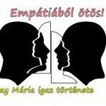 Empátiából ötös! (Árvay Mária igaz története)