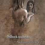 Nőnek születni (Andi igaz története)