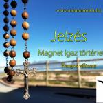 Magnet: Jelzés (Hangos igaz történet)