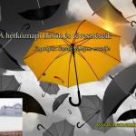 Hangos Fogolyán Szellő (Harangi Emese) írások 33, A hétköznapi hősök és tévesztéseik