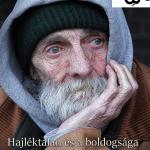 Hajléktalan és a boldogsága