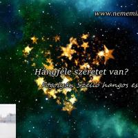 Hangos Fogolyán Szellő (Harangi Emese) írások 37, Hányféle szeretet van? (Esszé)